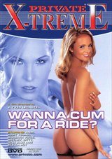 Private X-treme: Wanna Cum For A Ride