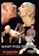 Adult Movies presents What Pigs Do Best
