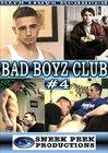 Bad Boyz Club 4