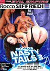 Rocco's Nasty Tails 3