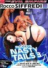 Rocco's Nasty Tails 3
