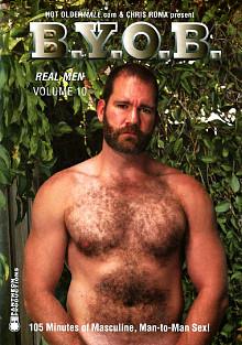 Real Men 10: B.Y.O.B.