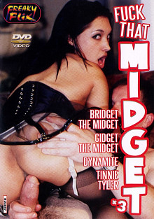 Fuck That Midget 3