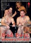 Bad Boyz Bound And Fucked