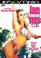 Love Those Tits 2