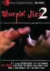 Slurpin' Jizz 2