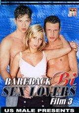 Bareback Bi Sex Lovers 3