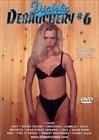 Debauchery 6