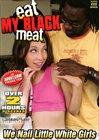 Eat My Black Meat
