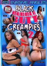 Black Bubble Butt Creampies 2