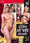 Screw My Wife Please 54