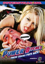 Jim Powers' Power Bitches:  These Chicks Fuck Back