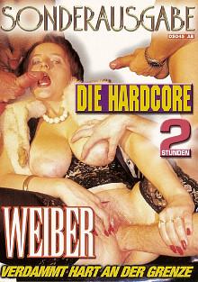 Die Hardcore Weiber