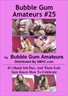 Bubble Gum Amateurs 25