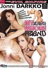 My Girlfriend's Whore Friend