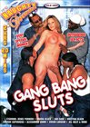 Gang Bang Sluts