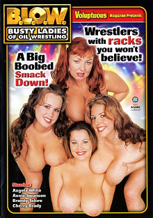 B.L.O.W.: Busty Ladies Of Oil Wrestling