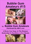 Bubble Gum Amateurs 15