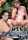 Wild And Pregnant 2