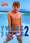 Twink Juice 2