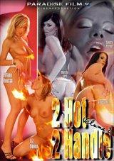 2 Hot 2 Handle 2