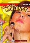 Welcome To The Wetlands 6