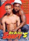 Big Black Shaft 5