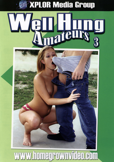 Adult Movies presents Well Hung Amateurs 3