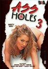 Ass Holes 3