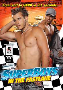 Superboys In The Fastlane