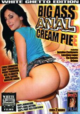 Big Ass Anal Cream Pie