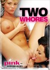 Pink TV Hardcore Scenes - Two Whores