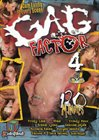 Gag Factor 4