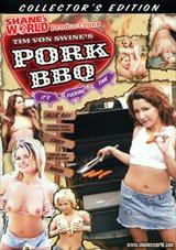 Tim Von Swine's Pork BBQ It's Fucking Time