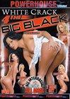 White Crack 4 The Big Black