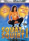 Squat And Squirt