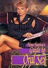 Nina Hartley's Guide To Oral Sex