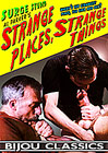 Strange Places Strange Things