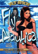 Adult Movies presents Fly Spice:  Fly Nautica