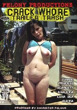 Crack Whore Trailer Trash