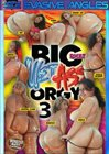 Big Phat Wet Ass Orgy 3
