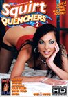 Squirt Quenchers 2