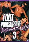 Foot Worshipping Transsexuals 3