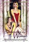 Pleasures Of A Woman:  2002 Version
