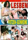 Lesben Fotzen-Schweine