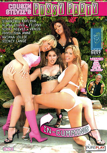 Cousin Stevie's Pussy Party 16: In-Cumming