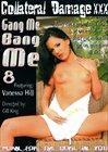 Gang Me Bang Me 8