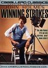 John Holmes Winning Strokes