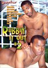 Rubbin' It Out 2