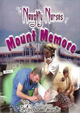 Adult Movies presents Naughty Nurses Of Mount Memore